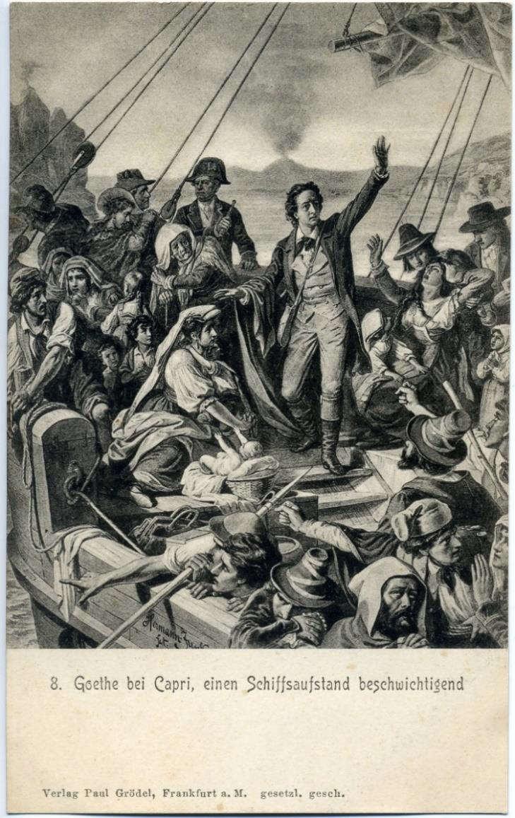 Abb. 4. Goethe bei Capri, einen Schiffsaufstand beschwichtigend. Nach einer Zeichnung von Hermann Junker, Ende 19. Jahrhundert. Künstlerpostkarte aus dem zitierten Mappenwerk.